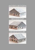 """*NEU* Bastelbogen """"Moierhof Denkendorf"""""""