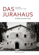 """Bildband """"Das Jurahaus - Ein Bild von einem Haus"""""""